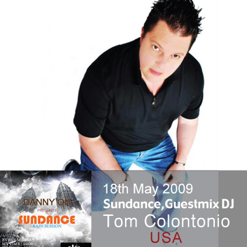 Sundance Episode 08 Mixed By Danny Oh With Guestmix DJ, Tom Colontonio [18th May 2009]