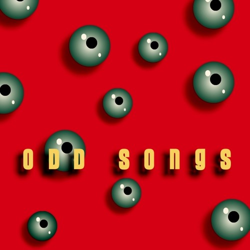 ODD SONGS