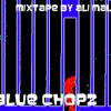 Blue Chopz