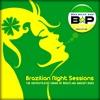 "Brazilian Playboys presents ""Brazilian Night Sessions"""