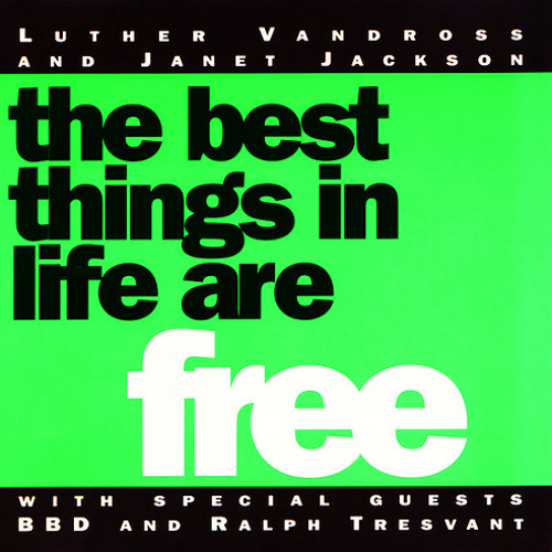 """Luther Vandross and Janet Jackson feat. BBD & Ralph Tresvant - The Best Things In Life Are Free (CJ's Fxtc dub/UK 12""""/Def version Fist fusion)"""