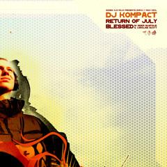 DJ Kompact - Return of July (Single Version)