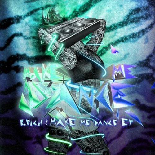 B. Rich - Make Me Dance (DATA/DEBT remix)