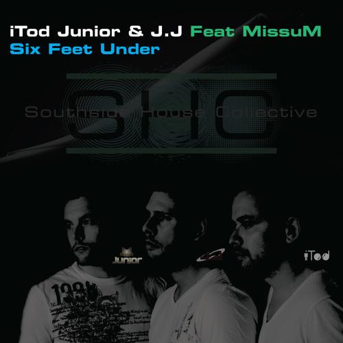 Southside House Collective Feat MissuM - Six Feet Under (Original)