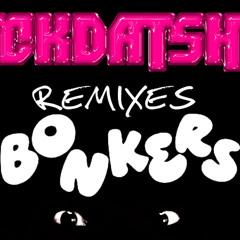 Dizzee Rascal & Armand Van Helden - Bonkers (FCKDATSHT Get In The Club REMIX)