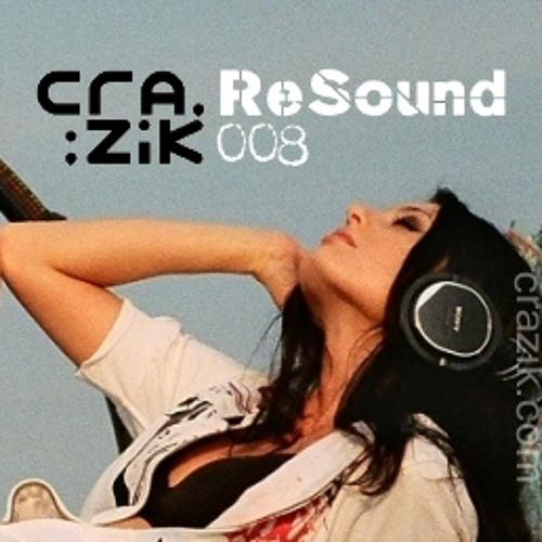 Crazik - Resound 008 on ETN.fm - April 2009