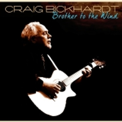 Craig Bickhardt Brother to the Wind Track 03
