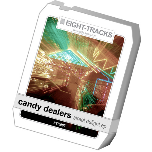 Candy Dealers - Street Delight (Vernon & Dacosta Remix)