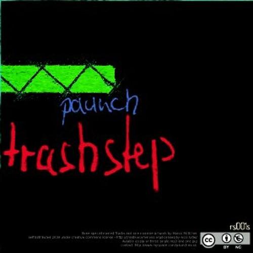 paunch - trashstep