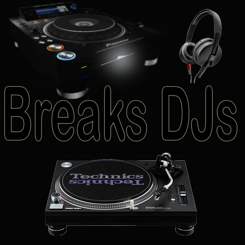 Breaks DJs