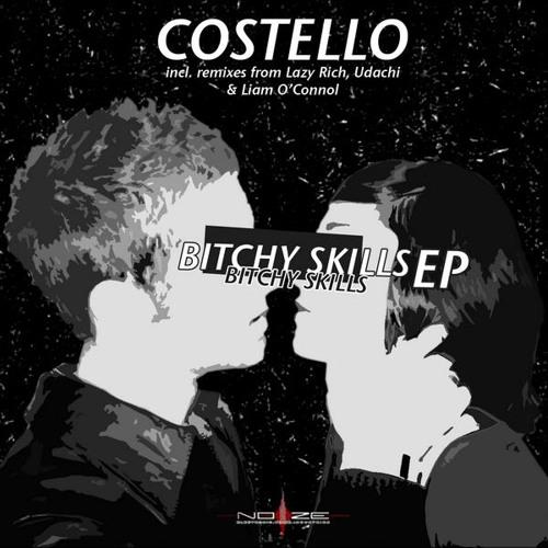 Costello - Bitchy Skills (Udachi Remix)