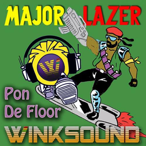 Pon De Floor - Mayor Lazer (WinkSound Remix)