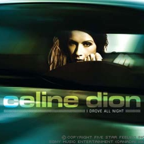 Celine Dion - I Drove All Night Bobby Rios Remix 2004