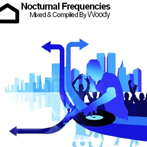 Nocturnal Frequencies Mixed By Woody (October 2009)