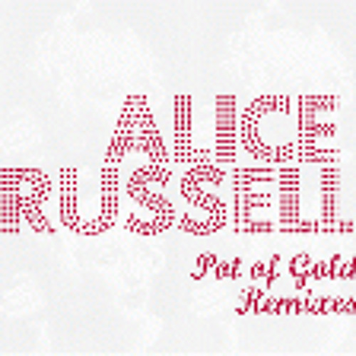 """Alice Russell """"Living The Life Of A Dreamer (Mr Scruff Remix)"""""""
