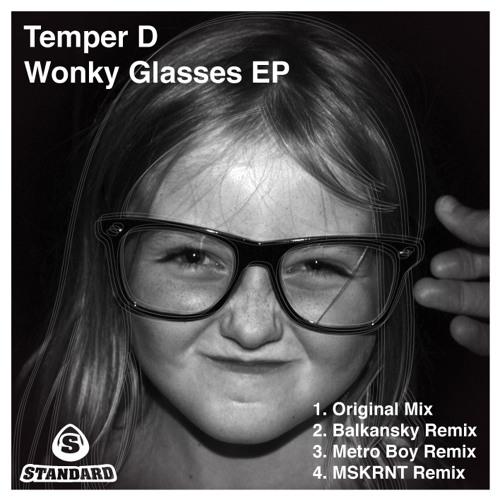 Temper D 'Wonkey Glasses (Metro Boy's Rave Mix)'