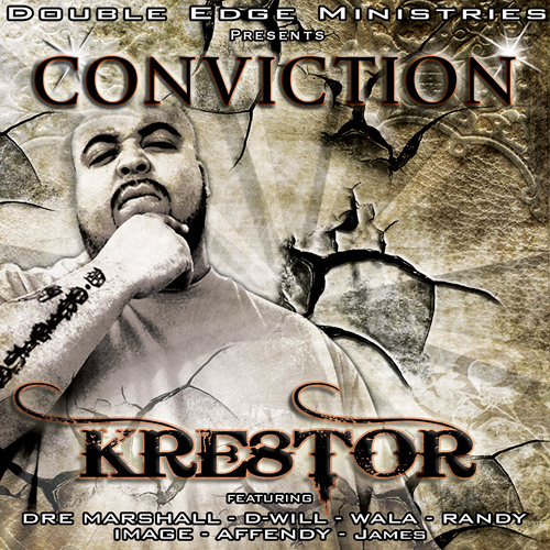 Kre8tor=Conviction=3=Show Me The Way feat Wala