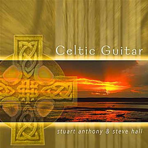 Celtic Guitar - Stuart Anthony & Steve Hall (NSMCD 207)
