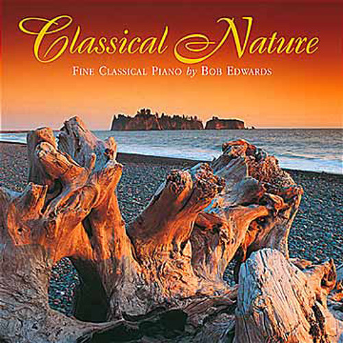 Classical Nature - Bob Edwards (NSMCD 190)