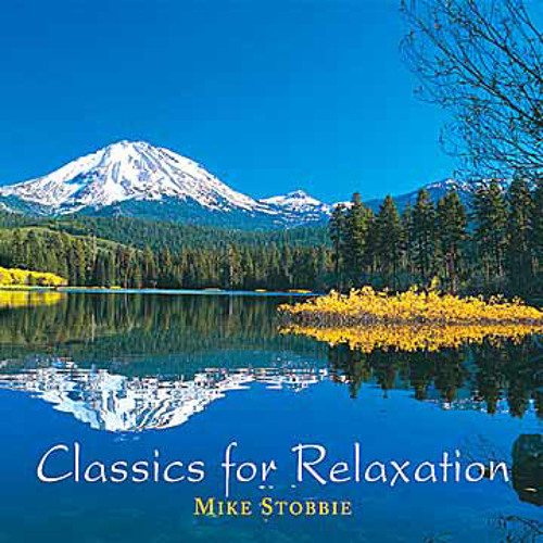 Classics For Relaxation - Mike Stobbie (NSMCD 189)