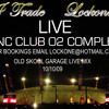DJ Trade with Lockone MC Live @ INC CLUB O2