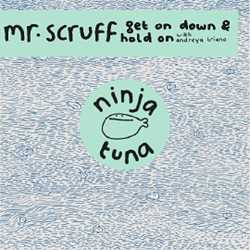 "Mr Scruff ""Get On Down"""