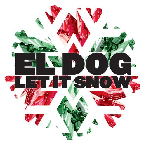 El Dog - Let It Snow