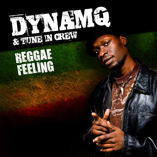 Dynamq & Tune In Crew - Reggae feeling