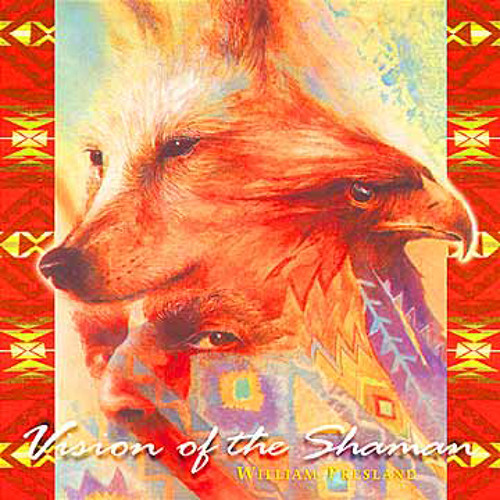 Vision Of The Shaman - William Presland (NSMCD 198)