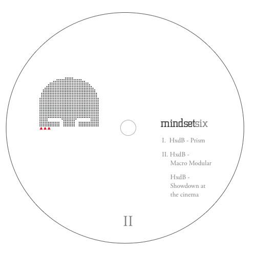 """HxdB - Macro Modular : Mindset Recordings - MINDSET006AA 12"""""""
