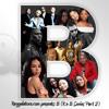 Reggalatorz Presents-B (90s RnB Mix Pt. 2)-2009