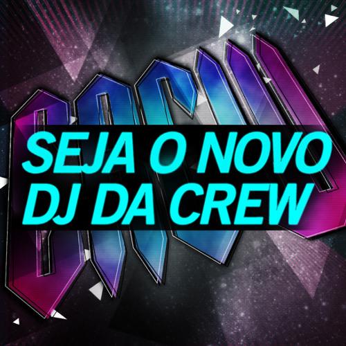 Seja o novo DJ da CREW