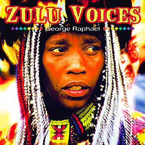 Zulu Voices - George Raphael (NSMCD 199)