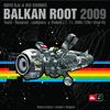 Balkan Root 2009 Promo Minimixi
