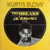 Download Kurtis Blow - The Breaks (Lil' Rascals B-Boys Remix) Mp3