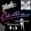 Wale feat. Lady Gaga - Chillin (NRGL2002 Remix 2)
