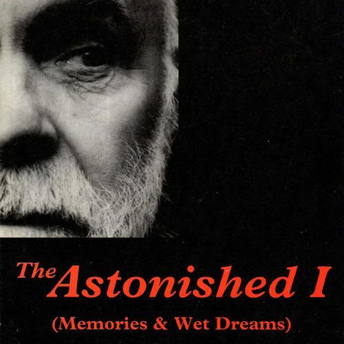 The Astonished I (Excerpt)