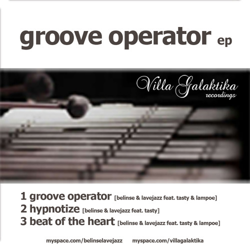 Belinse & Lavejazz - Groove Operator EP feat Tasty & Lampoe [Snipet]