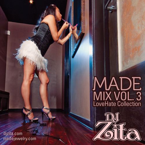 DJ Zita - MADE Mix Vol.3: LoveHate Collection