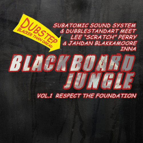 "Blackboard Jungle Vol.1: Respect The Foundation 12"" alternate mix w. Jahdan & Lee Perry"