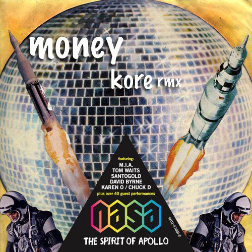N.A.S.A-Money KoRe RMX