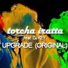 Torcha Iratta (feat DVJ Key) BucksLaboratory - Upgrade (Original Mix)