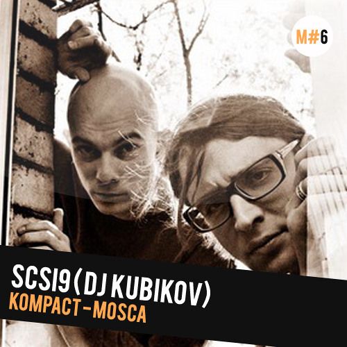 Melkiocast#6: Scsi9 - Kubikov