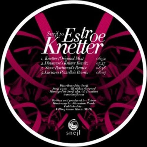 Estroe - Knetter (Luciano Pizzella Remix)