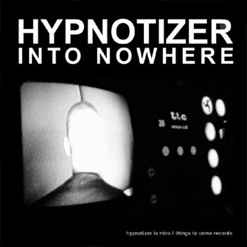 Hypnotizer - Hypnotizing You