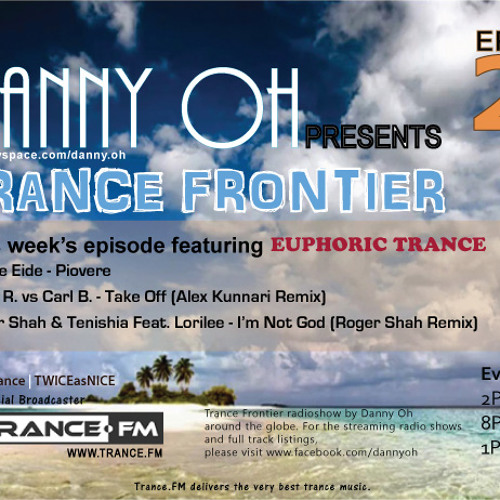 Trance Frontier Episode 20 Mixed By Danny Oh [21st Oct, 2009]
