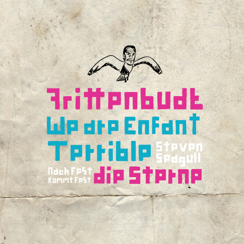 Frittenbude vs. We Are Enfant Terrible - Steven Seagull