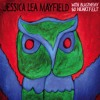 Jessica Lea Mayfield: Kiss Me Again