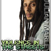 JULIAN MARLEY ft. DAMIAN MARLEY - VIOLENCE IN THE STREETS (TOPSHOTTA RERUB) MP3 Download