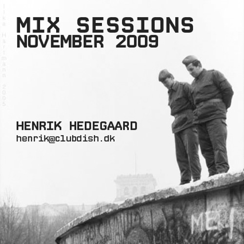 Henrik Hedegaard - Mix Session November 2009